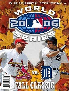 Cardinals - Tigers 2006 World Series Program