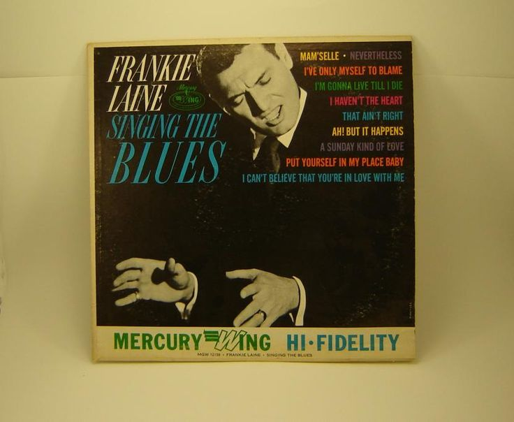 Frankie Lane record album: Singing the Blues. 10 great hits on one album Mercury Records  Wing Hi Fidelity Vinyl Record in Good Condition