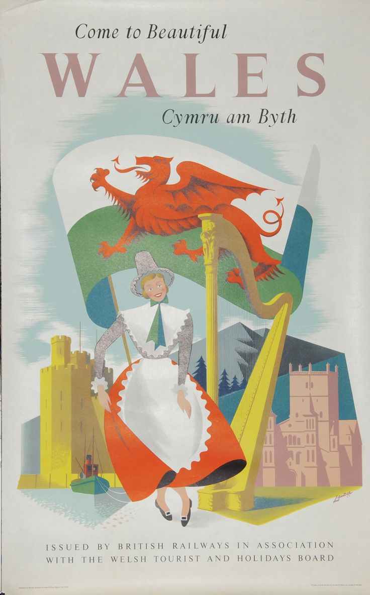 Poster, British Railways 'Come to Beautiful Wales - Cymru Ambyth' by Lander, D/R size. Depicts the Welsh National Flag with traditional costumed lady beside a harp and between St David's Cathedral and Caernarvon Castle. Published by British Railways London Midland Region and printed by Charles & Read
