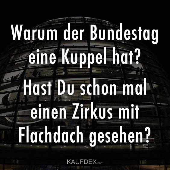Warum hat der Bundestag eine Kuppel? – Lustige – Zitate – #Bundestag #Der #eine …  #Außenbereich