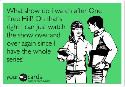 Obviously. #OneTreeHill