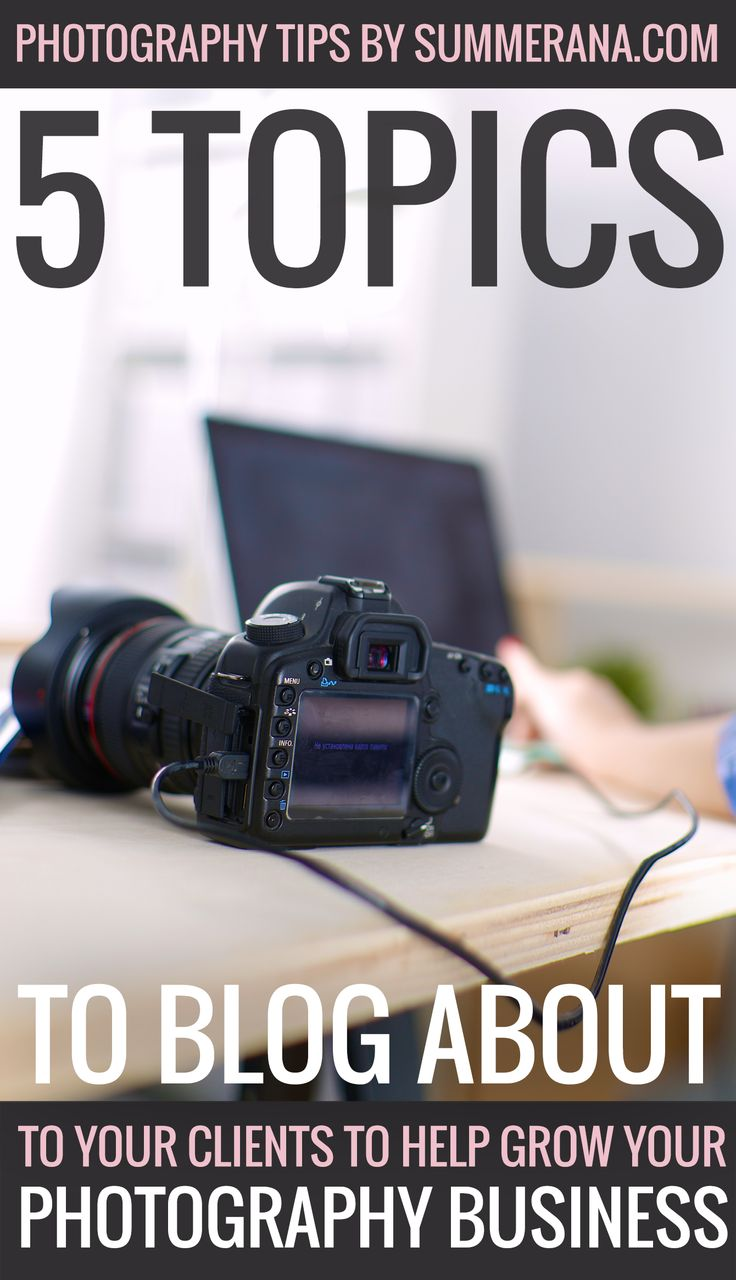 Adding a blog to your photography site can be one of the most powerful marketing tools at your disposal.   But there is one thing that you need to solve before you can start pulling in readers: what should you blog about?  5 Topics to Blog About to Your Clients to Help Grow your Photography Business: http://summerana.com/5-topics-to-blog-about-to-your-clients-to-help-grow-your-photography-business/  #photographytips #photographyblog #seo