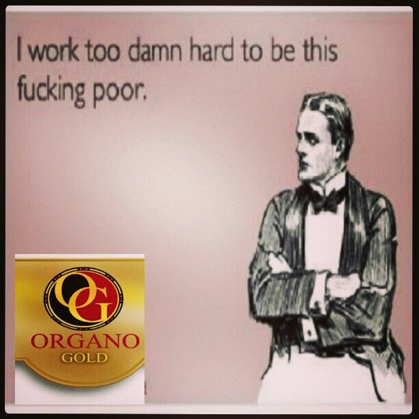 """Tired of working 40hrs a week, just to get paid less money that you need to live off of? Tired of working for a boss who can care less about your well being? Are you just Tired? Well be tired no more! Organo Gold is the answer. """"It's Easy, It's Simple, It's Coffee"""" The worlds healthiest coffee & its the coffee that pays! Contact me to join the team today or to place an order!! #organogold #itscoffee #healthycoffee #ganoderma #coffeethatpays #futurediamond #dreamchaser ... Email me at…"""
