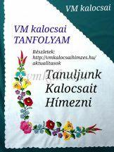 Kalocsai Hímzés Tanfolyam - október 25