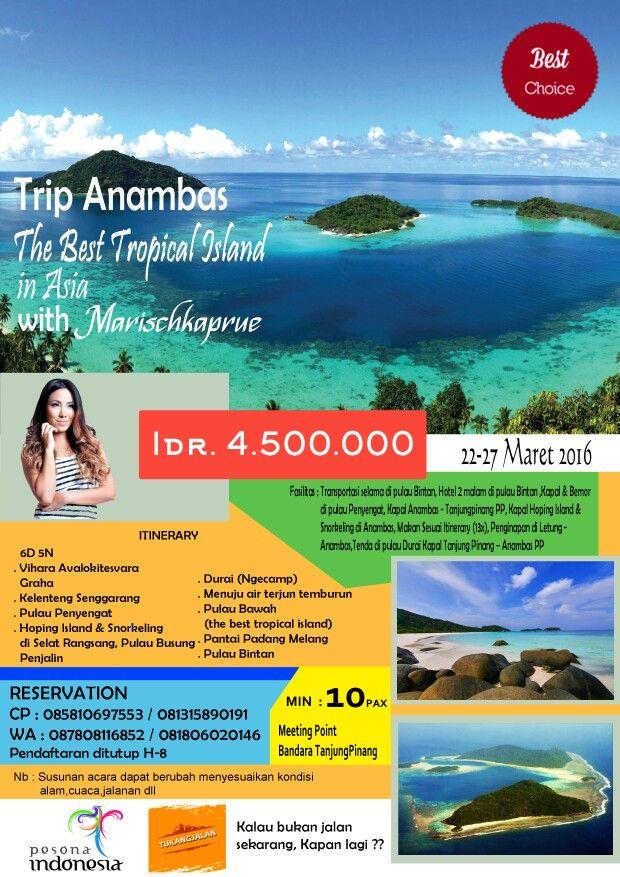Trip anambas the best tropical island in asia with marischkaprue   Catat tanggalnyaa guys 22-27 Maret 2016