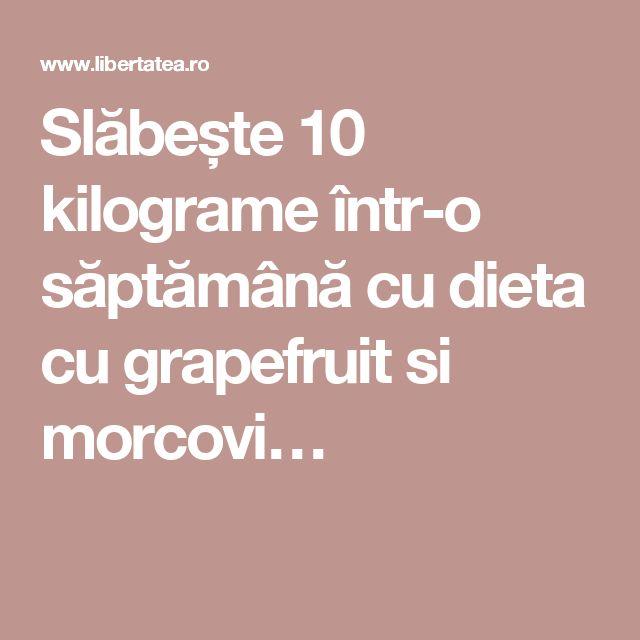 Slăbește 10 kilograme într-o săptămână cu dieta cu grapefruit si morcovi…