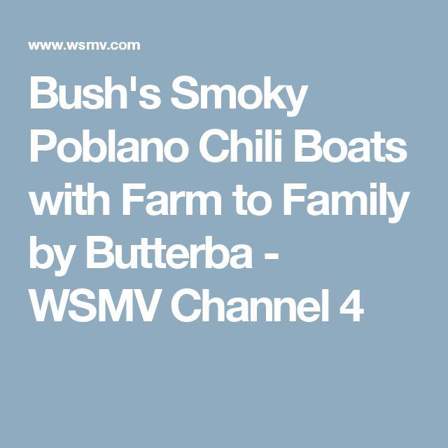 Bush's Smoky Poblano Chili Boats with Farm to Family by Butterba - WSMV Channel 4