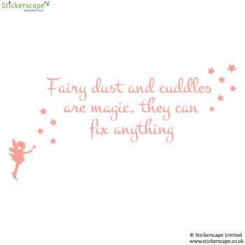 Fairy dust and cuddles quote
