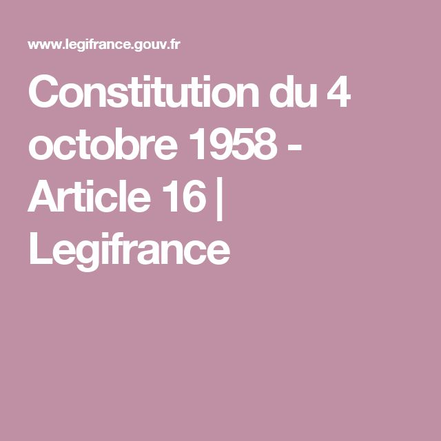Constitution du 4 octobre 1958 - Article 16 | Legifrance