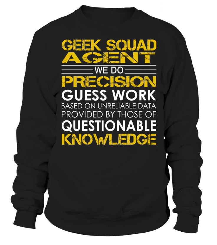 Geek Squad Agent - We Do Precision Guess Work