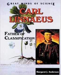 Carl Linnaeus: Father of Classification (Great Minds of Science): Margaret Jean Anderson: 9780894907869: Amazon.com: Books