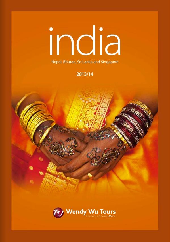 Wendy Wu Tours - India, Nepal & Bhutan 2013/14 Brochure
