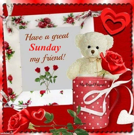 Have A Great Sunday My Friends Sunday Sunday Quotes Happy Sunday Sunday  Quote Happy Sunday Quotes Cute Sunday Quotes