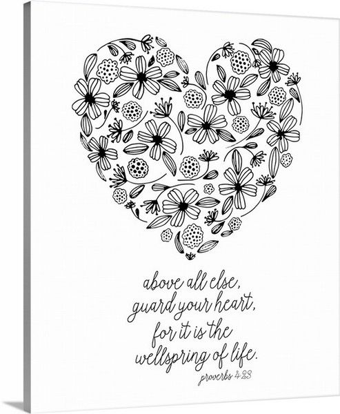 Guard Your Heart Proverbs 4 23 By Pen And Paint Inspirational