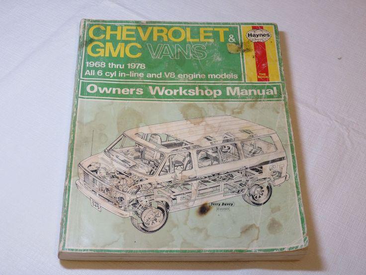 Haynes Chevrolet GMC Vans 1968-1978 Owners Workshop Manual paperback book