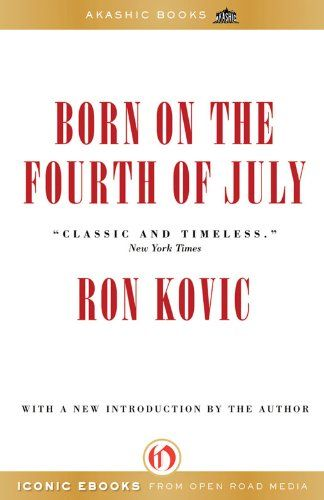 Born on the Fourth of July by Ron Kovic(444kb/225p) #Kindle #EarlyBirdBooks