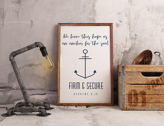 We have this hope as an anchor for the soul firm & secure.