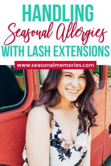 Handling Seasonal Allergies With Lash Extensions | Lash ...