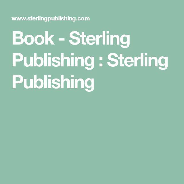 Book - Sterling Publishing : Sterling Publishing