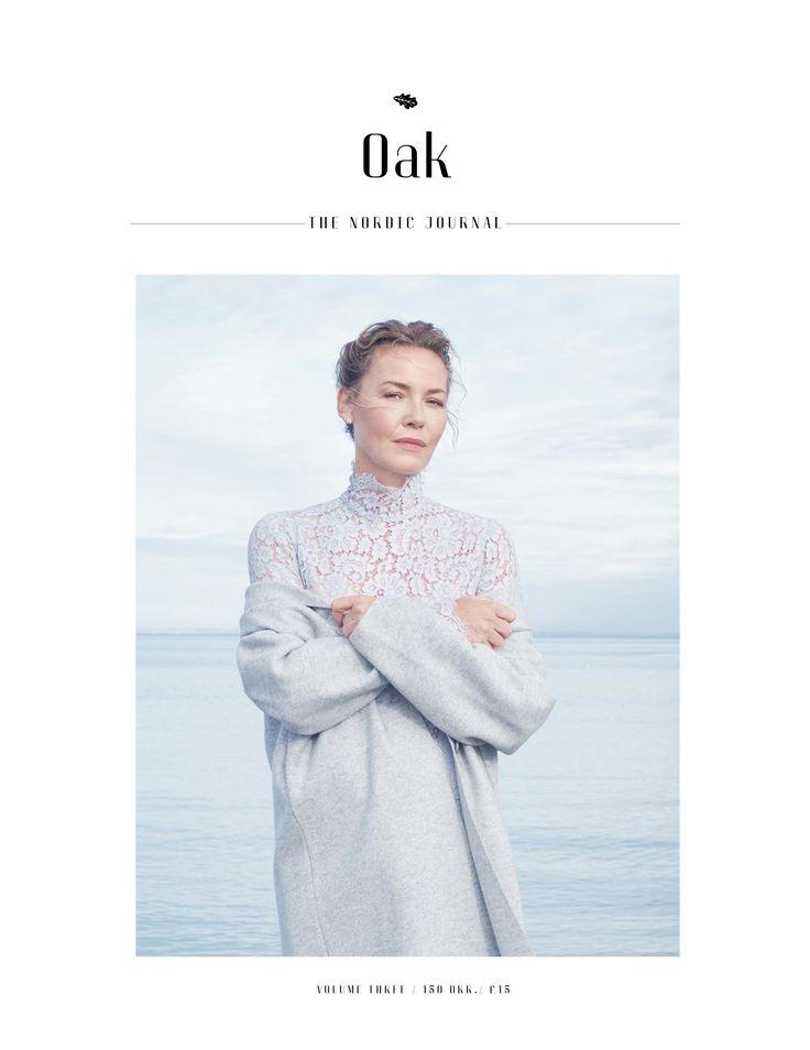 Cover Oak - The Nordic Journal - Volume Three Photography Olivia Frolich Styling Rikke Wackerhausen /Agentur Make up Sine Ginsborg /Agentur Hair Lasse Pedersen /Agentur