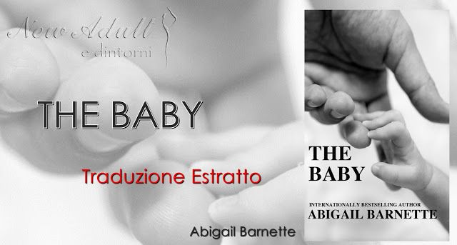 "NEW ADULT E DINTORNI: ESTRATTO THE BABY ""The Boss Series #5"" di ABIGAIL ..."