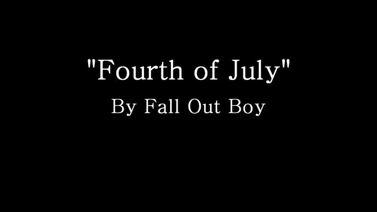 fourth of july fall out boy instrumental paper towns