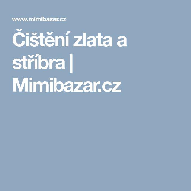 Čištění zlata a stříbra | Mimibazar.cz