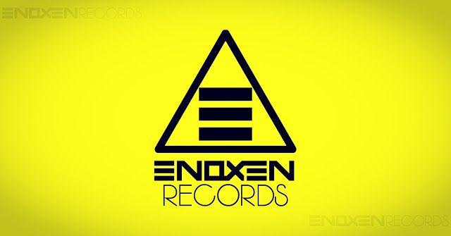 ENOXEN RECORDS: EDM Chile Enoxen Records VY FX
