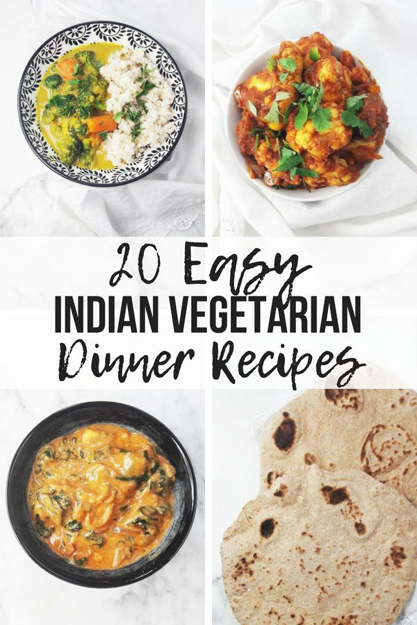 20 Easy Indian Vegetarian Dinner Recipes A Hedgehog In The Kitchen Indian Vegetarian Dinner Recipes Indian Dinner Recipes Vegetarian Recipes Dinner