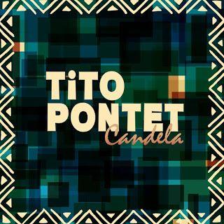 SALSA,,,,,Y MAS ,,,: Tito Pontet,,,,,,candela