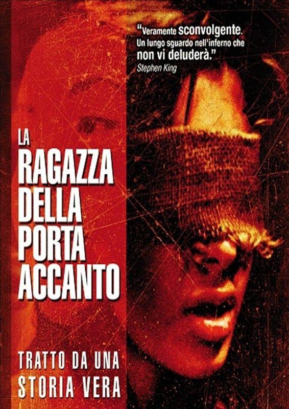 La Ragazza Della Porta Accanto (The Girl Next Door), di Gregory Wilson.