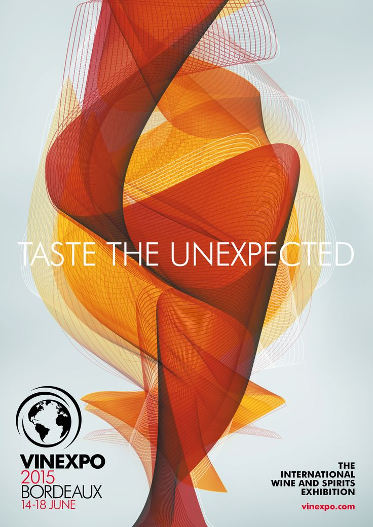 """Be ready to """"taste the unexpected"""" during our next #wine and #spirits exhibitions to be held in Bordeaux, 14-18 june 2015"""