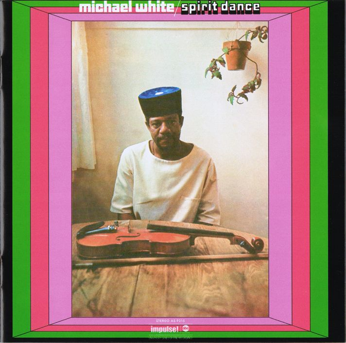 Michael White - Spirit Dance - Pneuma (1972)