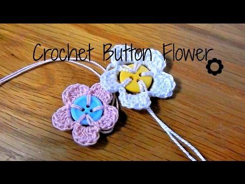 Crochet Button Flowers Video Free Pattern Lots Of Ideas