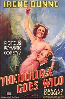 Theodora Goes Wild is a 1936 American romantic comedy film that tells the story of a small town which is incensed by a risqué novel, little knowing that it was written under a pseudonym by a member of the town's leading family. It stars Irene Dunne and Melvyn Douglas and was directed by Richard Boleslawski. The film was written by Mary McCarthy and Sidney Buchman. It was nominated for Academy Awards for Best Actress in a Leading Role for Irene Dunne and Best Film Editing.