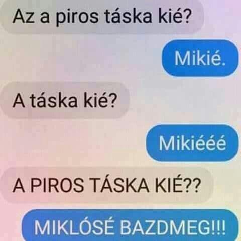 Mikié...Mikiéé...Miklósé