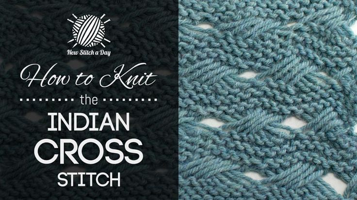How to Knit the Indian Cross Stitch Pattern