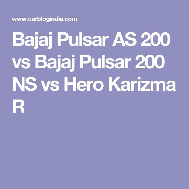 Bajaj Pulsar AS 200 vs Bajaj Pulsar 200 NS vs Hero Karizma R