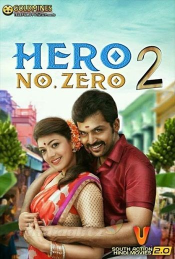 Hero No Zero 2 2018 Hindi Dubbed 720p Hdrip 999mb Download