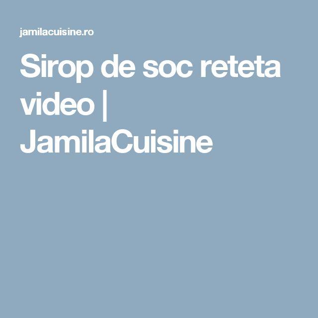Sirop de soc reteta video | JamilaCuisine
