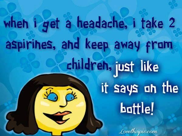 Migraine Go Away Quotes: 415 Best Images About Humor On Pinterest