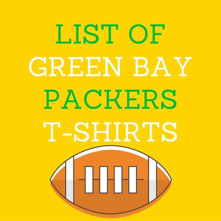 list of Green Bay Packers t-shirts  Green Bay Packers fans will like this list of Green Bay Packer t-shirts!  As a Packers fan, can you ever have enough Green Bay Packers t-shirts?  It seems like you can always use a new one, doesn't it?