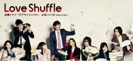 Love Shuffle - Add this love comedy to your dramalist at: http://mydramalist.com/japanese-drama/115/love-shuffle