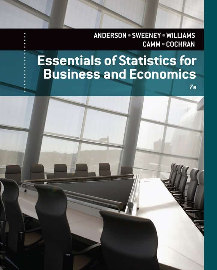 Essentials Of Statistics For Business And Economics 7th Edition Anderson Sweeney Williams Camm Cochran Ebook Business And Economics Economics Book Essentials