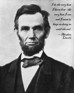 : Abraham Lincoln Quotes, Presidenti Quotes