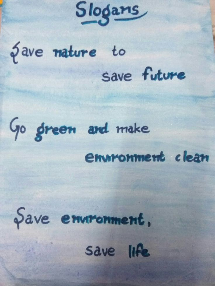 Slogans on save environment