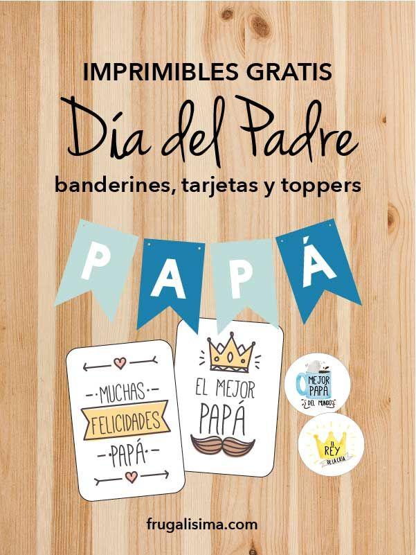Imprimibles Gratis Para El Día Del Padre Banderines