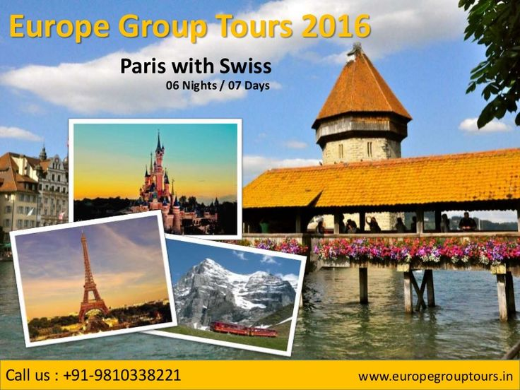 #EuropeGroupTours2016  #ParisSwissTours  #ParisSwitzerlandHolidays Book Group Tour Packages for Paris Switzerland 2016 from Delhi India with amazing discounted prices with Europe Group Tours.