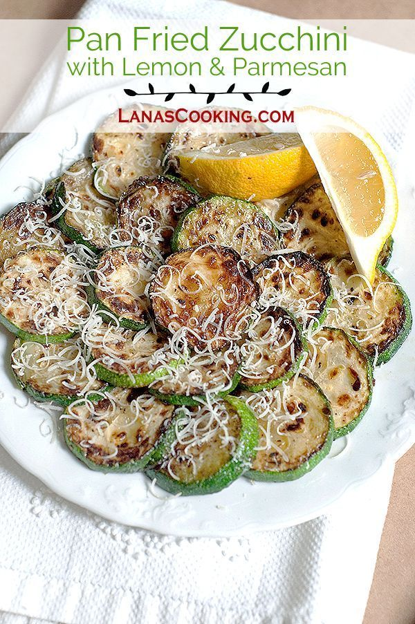 Pan Fried Zucchini with Lemon and Parmesan from @NevrEnoughThyme http://www.lanascooking.com/pan-fried-zucchini-with-lemon-and-parmesan
