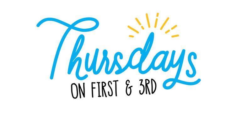Thursdays on First & 3rdThursdays on First & 3rd